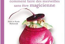 La cuisine des fées, éditions Grains de sel, Tana