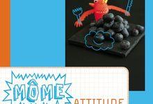 "Cahier de Tendance ""Môme attitude, 10 menus méga bons"" éditions Tana"