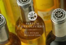 Parfum des Oliviers, des huiles d'exception