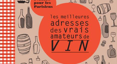 Les Meilleures Adresses des amateurs de vin