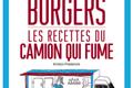 Burgers, les recettes du camion qui fume