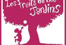 Les Fruits de nos Jardins