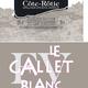 Côte rôtie, le Gallet Blanc 2011