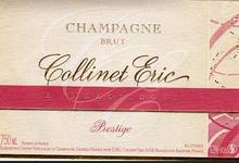 CHAMPAGNE BRUT PRESTIGE   Eric Collinet
