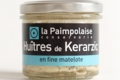 la Paimpolaise, Huître de Kerarzic en fine matelote