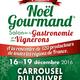 4éme NOËL GOURMAND (Carrousel du Louvre)