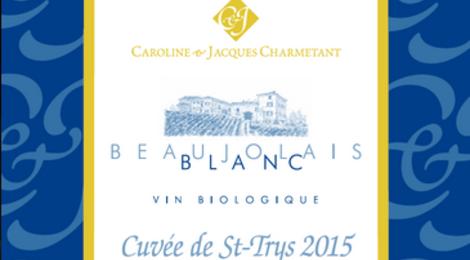 Caroline & Jacques Charmetant, beaujolais blanc Saint Trys