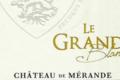 Château de Mérande, Le Grand Blanc