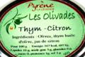 la légende de Pyrène, Olivades verte thym - citron