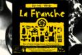 Brasserie La Franche, La Franche d'en bas