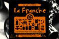 Brasserie La Franche, La Franche de vie