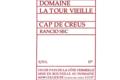 """Domaine la Tour Vieille, Rancio Sec """"Cap de Creus"""""""