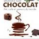 Salon du CHOCOLAT, Thé, Café et saveurs du Monde