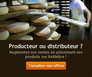 Producteur ou distributeur ? Augmentez vos ventes en présentant vos produits sur Keldelice !